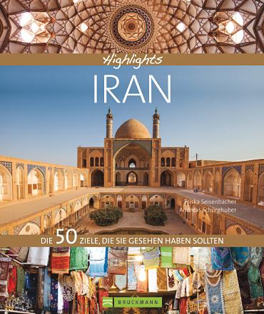 Bildband Iran Priska Seisenbacher